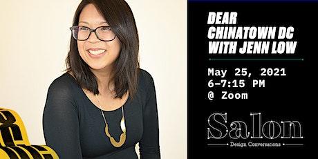 Salon: Dear Chinatown DC with Jenn Low tickets