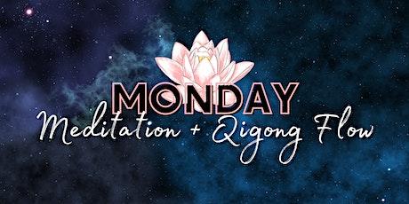 Monday Meditation & Qigong Flow tickets