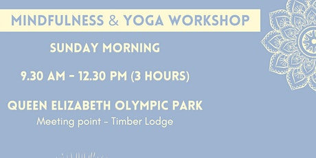 Yoga and Mindfulness Workshop tickets