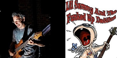 Lil' Sammy & The Funked Up Daddies LIVESTREAMING tickets