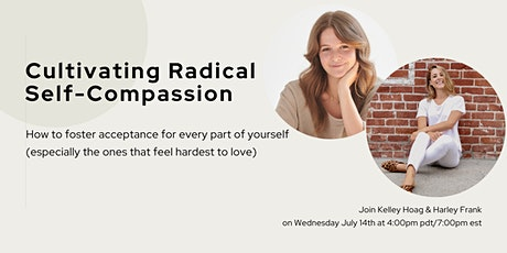 Cultivating Radical Self Compassion tickets