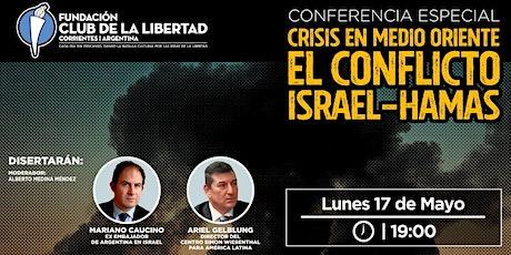 CLUB DE LIBERTAD - CRISIS EN MEDIO ORIENTE. EL CONFLICTO ISRAEL - HAMAS entradas