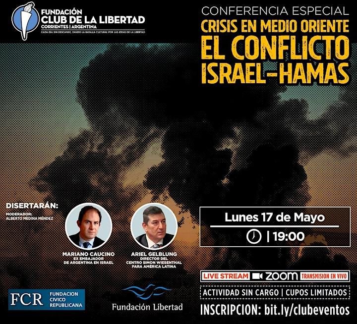 Imagen de CLUB DE LIBERTAD - CRISIS EN MEDIO ORIENTE. EL CONFLICTO ISRAEL - HAMAS