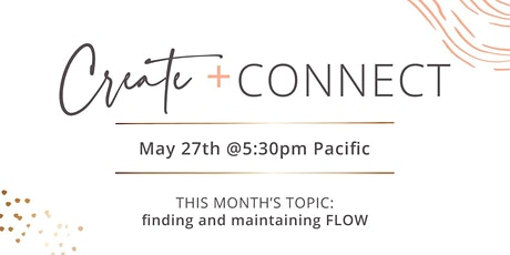 Create + Connect May 27th - finding and maintaining FLOW tickets