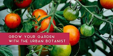 Masterclass: Grow Your Garden with the Urban Botanist tickets