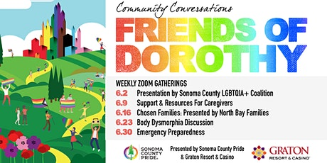 """Sonoma County Pride's """"Friends of Dorothy"""" Community Conversations tickets"""