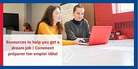 Resources to help you get a dream job | Comment préparer ton emploi idéal billets