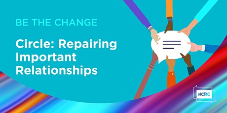 Repairing Important Relationships: Community Circle tickets
