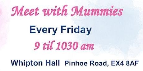 Meet with mummies tickets