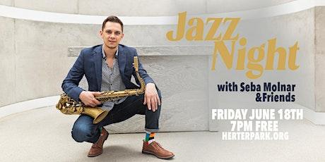 Jazz Night with Seba Molnar tickets