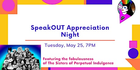 SpeakOUT Appreciation Night Event: Coming OUT From COVID! tickets