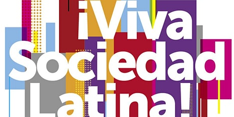 ¡Viva Sociedad Latina! Mi Hogar...The Place We Call Home tickets