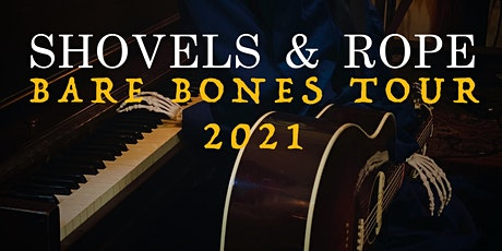 Shovels & Rope - The Bare Bones Tour tickets