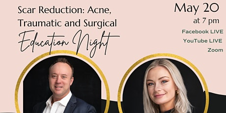 Scar Reduction Education Night with Dr. O'Mahony and Michelle tickets