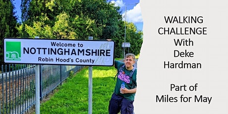 """'WALKING CHALLENGE' with Deke Hardman Part of """"Miles for May"""" tickets"""