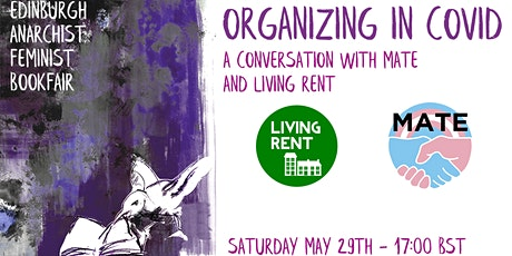 Organizing in Covid: A Conversation with MATE and Living Rent tickets