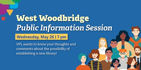West Woodbridge Public Information Session tickets