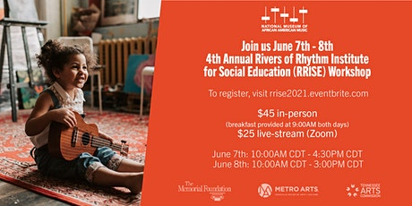 4th Annual Rivers of Rhythm Institute for Social Education (RRISE) Workshop tickets