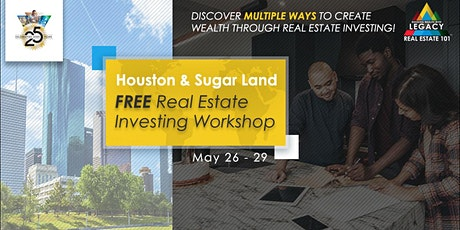Free Houston Area Real Estate Investing Event, 5/26 - 5/29! tickets