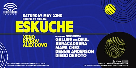 ESKUCHE @ Treehouse Miami tickets