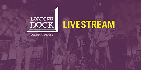 LIVESTREAM of Loading Dock Concert: Liz Frame and the Kickers tickets
