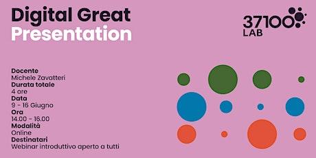 Digital Great Presentation biglietti
