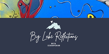 Big Lake Reflections tickets