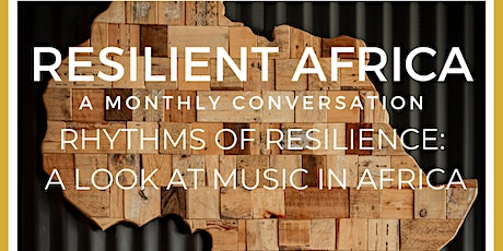 Resilient Africa: Rhythms of Resilience tickets
