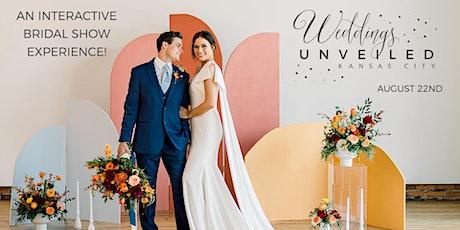 Weddings Unveiled - Kansas City Bridal Show - Summer Event tickets