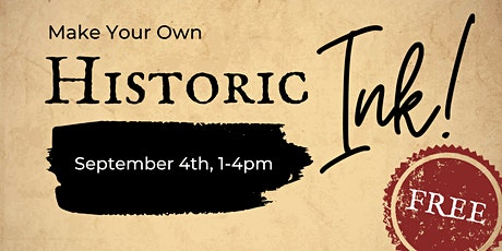 Hands on History: Make Your Own Historic Ink tickets