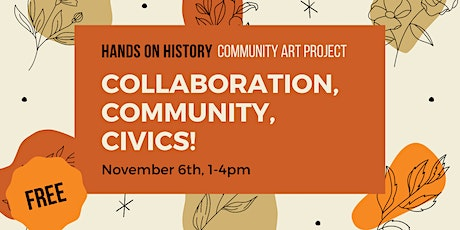 Hands on History: Collaboration, Community, and Civics! tickets