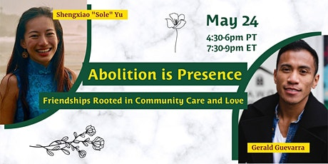 Abolition is Presence: Friendships Rooted in Community Care and Love tickets