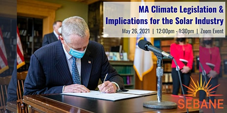 MA Climate Legislation and Implications for the Solar Industry tickets