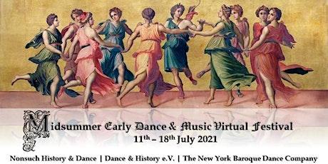 Midsummer Early Dance & Music Virtual Festival tickets