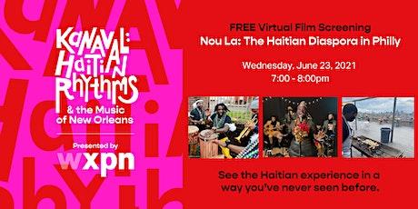 Free Film Screening of Nou La: The Haitian Diaspora in Philly tickets
