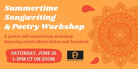 Summertime Songwriting and Poetry Workshop tickets