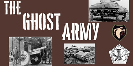 Ghost Army: Combat Con Artists of WWII - September Exhibit Entry tickets