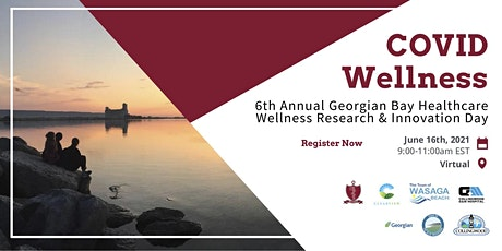 Georgian Bay Healthcare Wellness Research and Innovation Day 2021 tickets