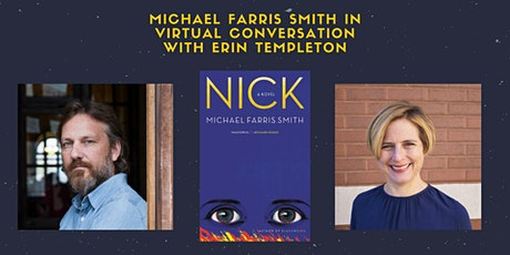 Michael Farris Smith in Virtual Conversation with Erin Templeton | Nick tickets