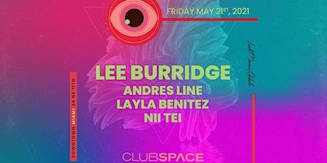 Lee Burridge @ Club Space Miami tickets