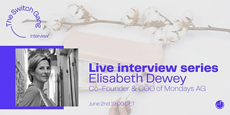 Purpose-driven business: An interview with Elisabeth Dewey tickets