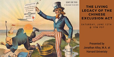 The Living Legacy of the Chinese Exclusion Act in the 21st Century tickets