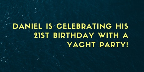 Daniel's Yacht Birthday Party tickets