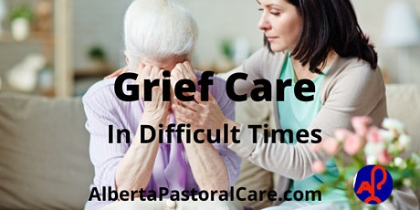 Grief Care in Difficult Times tickets