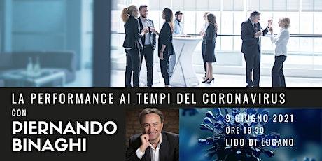 La performance ai tempi del Coronavirus con Piernando Binaghi biglietti
