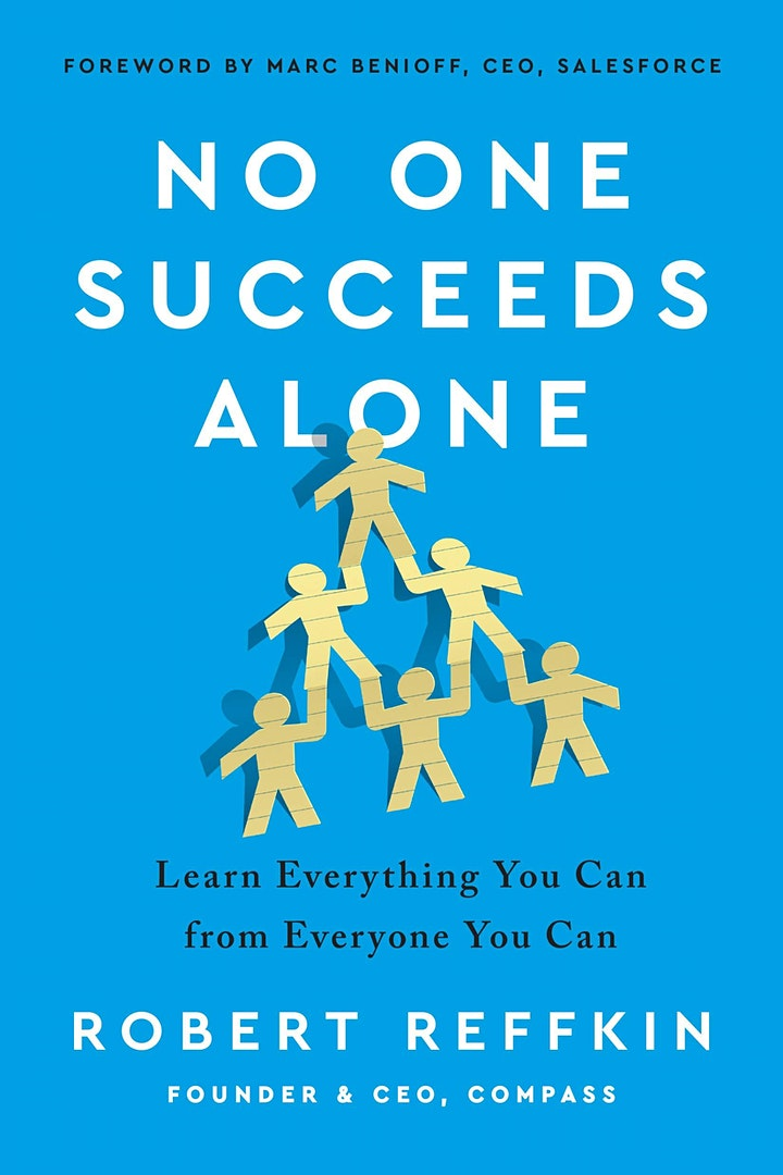 """""""No One Succeeds Alone"""" with Robert Reffkin, Compass CEO image"""