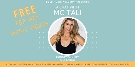 SOLE Music Academy Presents - A Chat with MC Tali tickets