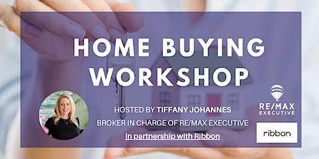 Home Buyer Workshop - Securing your dream home in a competitive market tickets