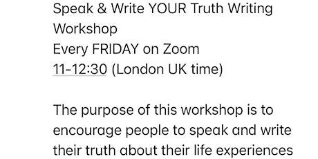 Speak & Write YOUR truth - Weekly Writing Workshop tickets