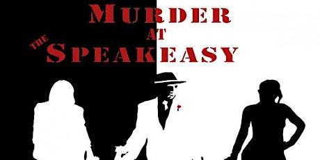 Murder at the Speakeasy - A Murder Mystery Adventure tickets